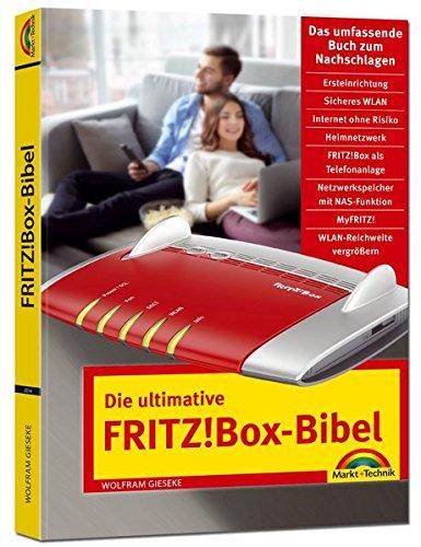 Die ultimative FRITZ!Box Bibel – Das Praxisbuch – mit vielen Insider Tipps und Tricks – komplett in Farbe